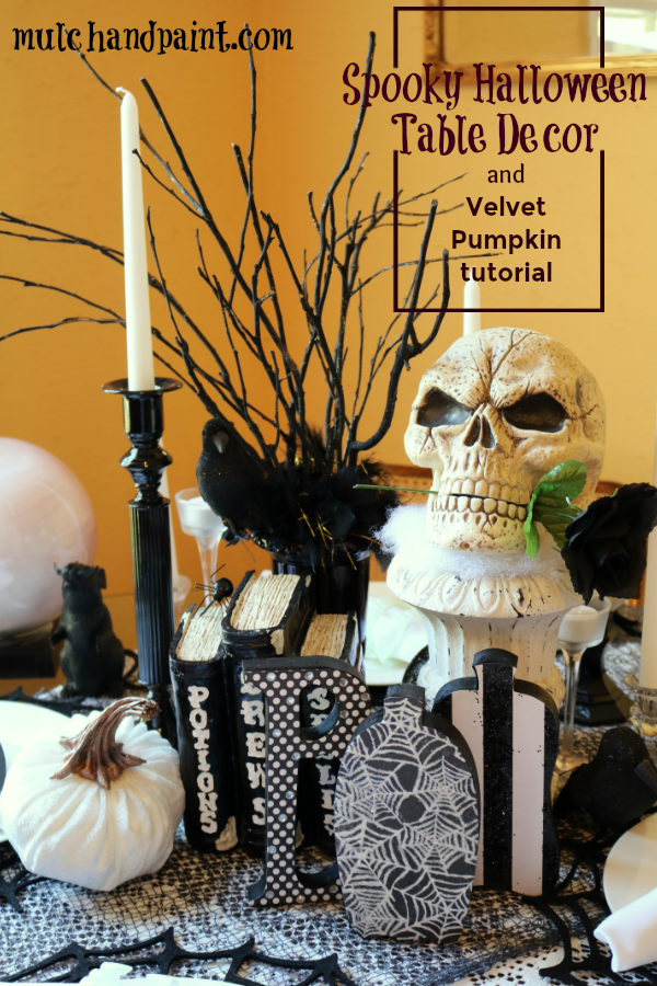 Spooky Halloween Table Decor and Velvet Pumpkin Tutorial